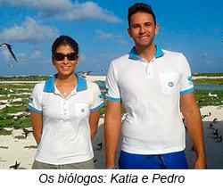 O biólogos: Katia e Pedro
